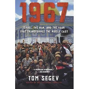1967: het jaar dat omgezet van het Midden-Oosten, Israël en de oorlog