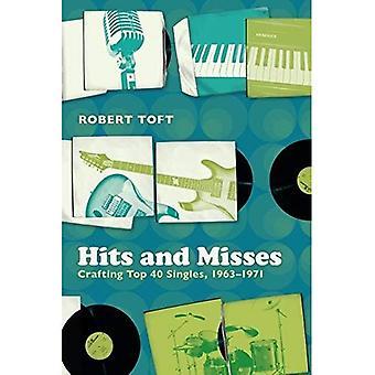 Hits en mist: Crafting Top 40 hits, 1963-1971