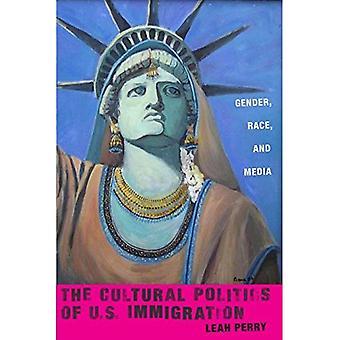 Kulturpolitik der US-Einwanderungsbehörde: Geschlecht, Rasse und Medien (Nation der Nationen)