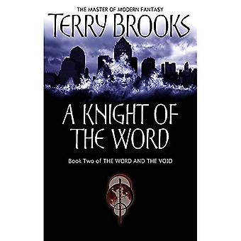 Ein Ritter des Wortes: das Wort und die leere: Buch 2 (Wort & die leere)