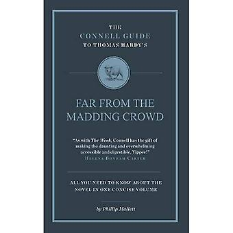The Connell Guide to Thomas Hardy's Far from the Madding Crowd (Advanced study text guide)