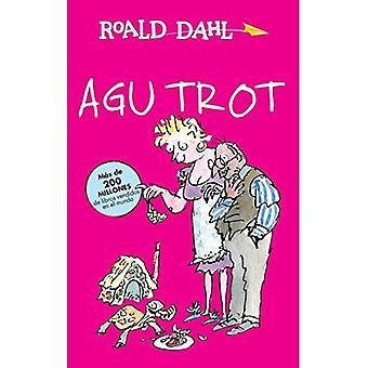AGU trotto / Esio Trot (Alfaguara Clasicos)