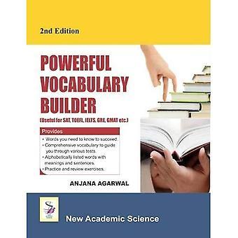 Powerful Vocabulary Builder: (Useful for Sat, Toefl, Ielts, Gre, Gmat Etc.)