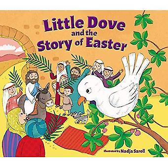 Kleine duif en het verhaal van Pasen [Board boek]