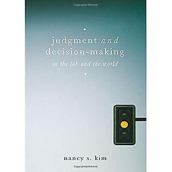 Urteil und Beschlußfassung: im Labor und der Welt