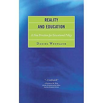 Réalité et l'éducation: une nouvelle orientation de la politique éducative