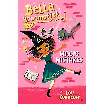 Bella bezemsteel #1: Magische fouten (Bella bezemsteel)