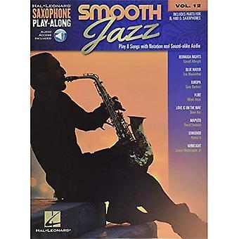 Smooth Jazz: Saxofoon meespeel-Volume 12