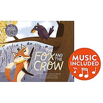 The Fox and the Crow (Classic Fables in Rhythm and Rhyme)