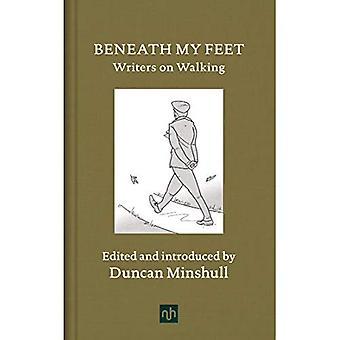Beneath My Feet: Writers on Walking: 2018
