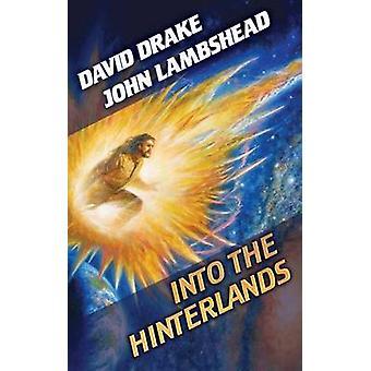 Into The Hinterlands by John Lambshead - 9781439134610 Book