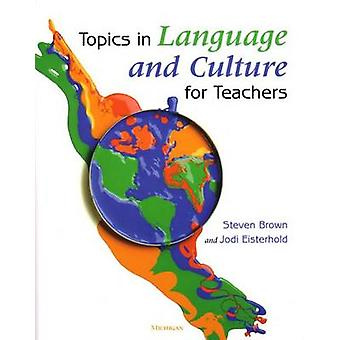Rubriques de la langue et la Culture pour les enseignants par Steven Brown - Jodi Ei