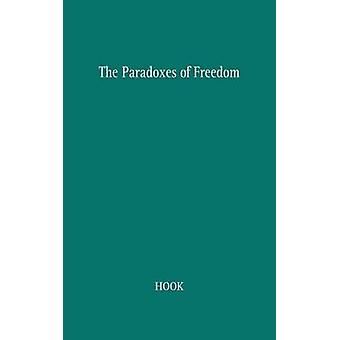 The Paradoxes of Freedom by Hook & Sidney