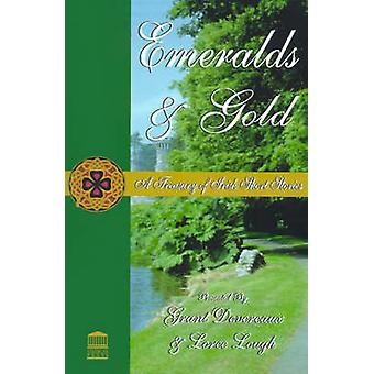Emeralds  Gold A Treasury of Irish Short Stories by Devereaux & Grant