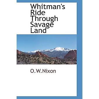 Whitmans tur gjennom Savage Land av O.W.Nixon