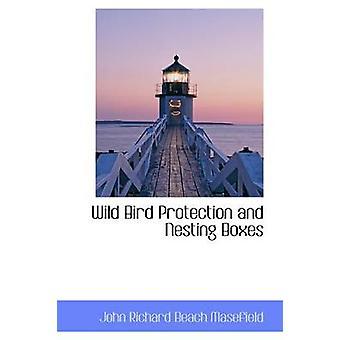 Wild Bird Protection og hekkende bokser av Richard stranden Masefield & John