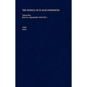 The Journal of Claude Fredericks by Fredericks & Claude