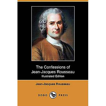 The Confessions of ridicuul Rousseau Illustrated Edition Dodo pers door Rousseau & Jean Jacques