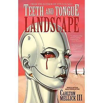 שיניים ונוף לשון מאת מק השלישי & קרלטון