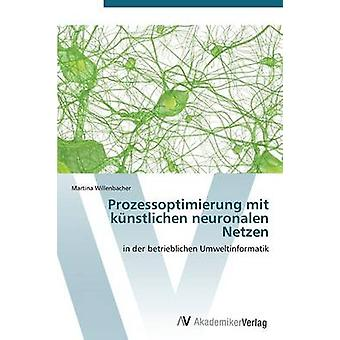Prozessoptimierung Mit Kunstlichen Neuronalen Netzen av Willenbacher Martina