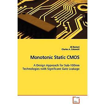 Monotonic Static CMOS by Bastani & Ali