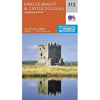 Kirkcudbright and Castle Douglas (September 2015 ed) by Ordnance Surv