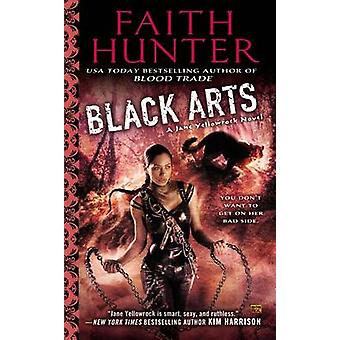 Black Arts by Faith Hunter - 9780451465245 Book
