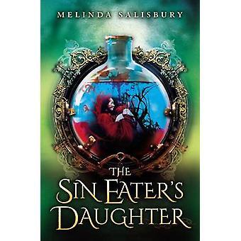 The Sin Eater's Daughter by Melinda Salisbury - 9780545810623 Book