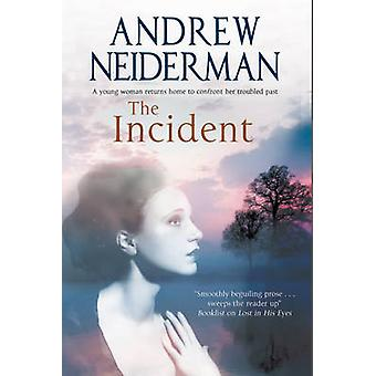 The Incident by Andrew Neiderman - 9780727886095 Book