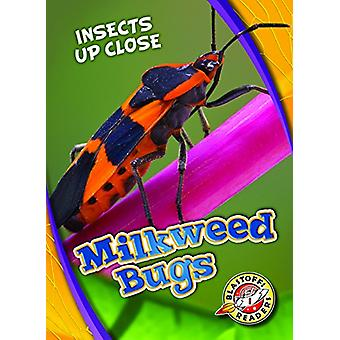 Milkweed Bugs by Patrick Perish - 9781626177161 Book