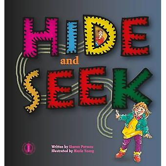 Hide and Seek by Sharon Parsons - 9781776500048 Book