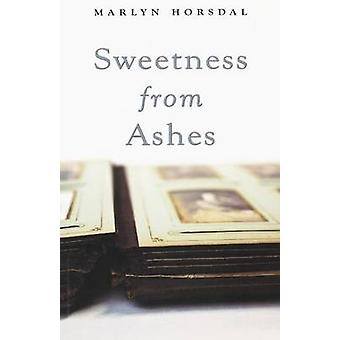 Sweetness from Ashes by Marlyn Horsdal - 9781897142455 Book