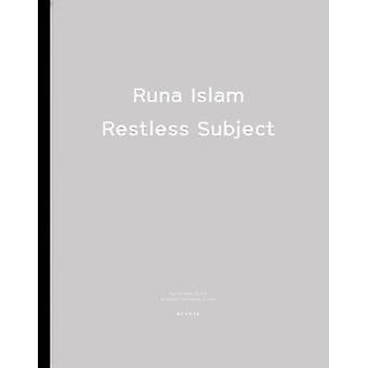 Restless Subject by Runa Islam - 9783868280470 Book