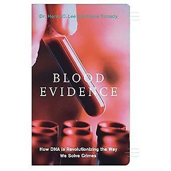 Bloed bewijs: Hoe DNA een revolutie teweeggebracht in de manier waarop we misdaden oplossen