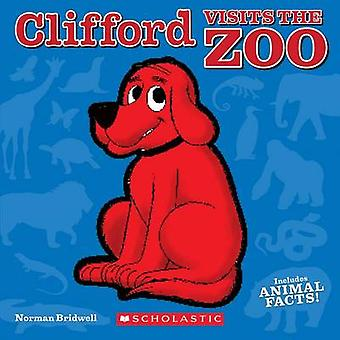 Clifford Visits the Zoo by Norman Bridwell - 9780545668965 Book