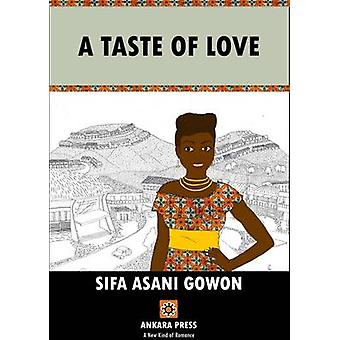 A Taste of Love  by Sifa Asani Gowon - 9781911115199 Book