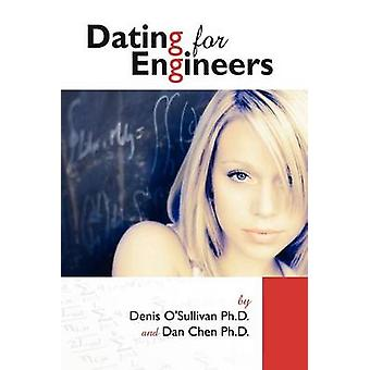 Dating For Engineers by Chen & Daniel