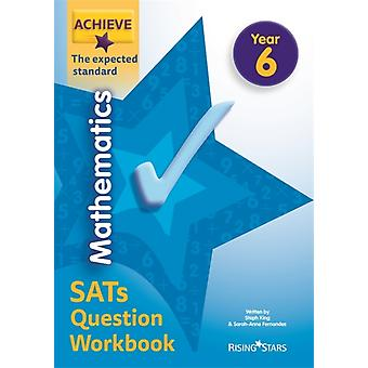 Achieve Mathematics SATs Question Workbook The Expected Stan by Steph King