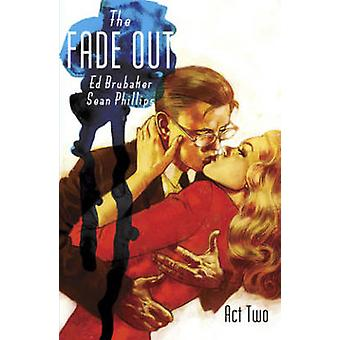 Fade Out Volume 2 by Sean Phillips