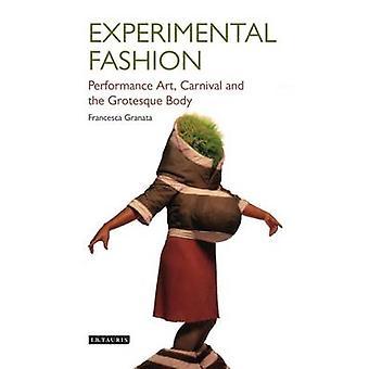 Experimental Fashion by Francesca Granata