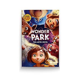 Wonder Park NOVEL OF THE MOVIE