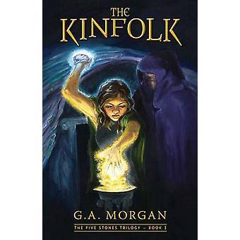 The Kinfolk by G A Morgan - 9781934031827 Book