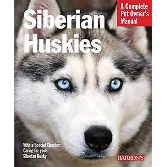 Siberian Huskies - Pet Owner's Manuals (2nd Revised edition) by Kerry