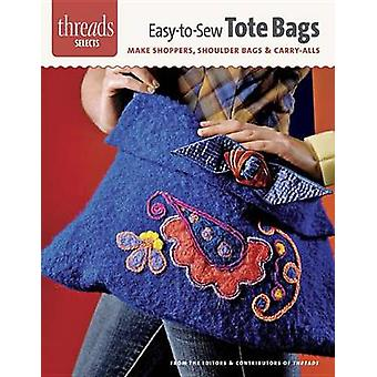 EasyToSew Tote Bags by Editors of Threads