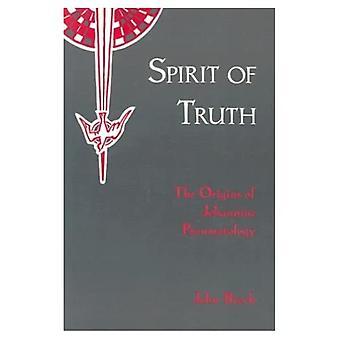The Spirit of Truth: The Origins of Johannine Pneumatology v. 1