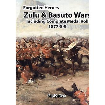 Zulu  Basuto Wars Including Complete Medal Roll 187789 by Dutton & Roy