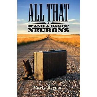 All That and a Bag of Neurons by Bryson & Carly