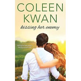 Kissing Her Enemy by Kwan & Coleen