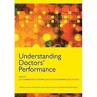 UNDERSTANDING DOCTORS PERFORMANCE ELECTRONIC by Cox & Jim