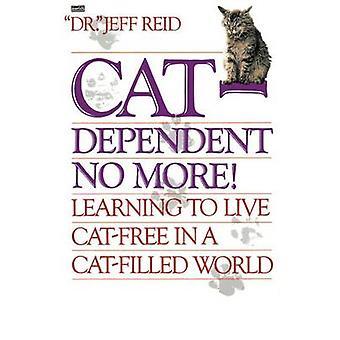 CatDependent No More by Reid & Jeffrey